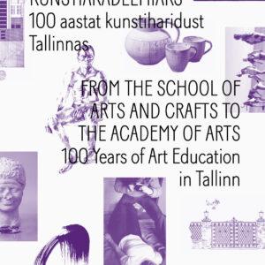 2014.Kunsttööstuskoolist kunstiakadeemiaks.esikaas
