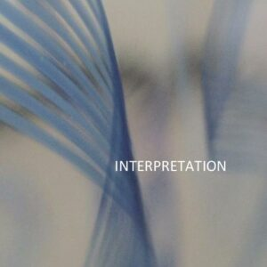 Interpretation. Kataloog/Catalogue.