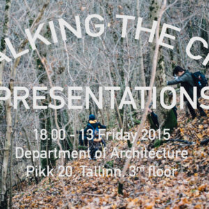 'Walking the City' final presentations: Urban interventions and walking practice