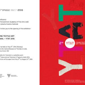 YTAT – Young Textile Art Triennial, Łódź 2016