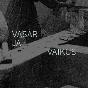 Vasar&Vaikus_esikaas