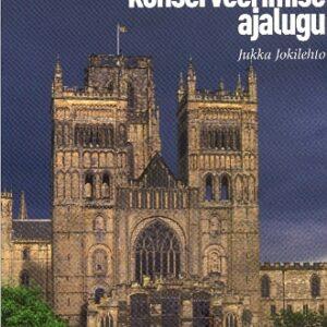 2010.Arhitektuuri.konserveerimise.ajalugu
